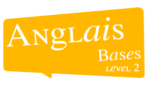 AnglaisBases level 2