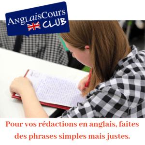 Conseils pour vos rédactions en anglais - Le plus simple et souvent le mieux !
