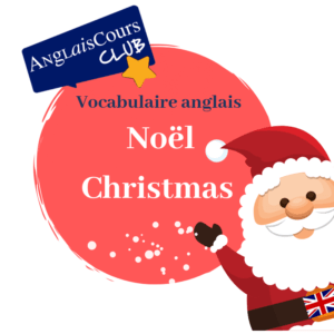 vocabulaire Noël en anglais