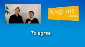 Semaine 5 – Agree : dire que vous êtes d'accord ou pas d'accord en anglais
