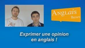 Semaine 5 – Exprimez votre opinion en anglais