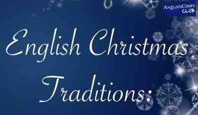 English Christmas traditions, compréhension avec Ben
