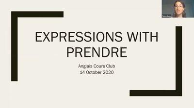 Les expressions avec PRENDRE et leurs équivalences en anglais – 14 octobre 2020