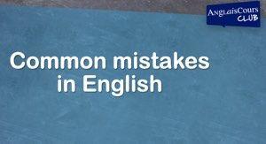 Les erreurs de traduction littérale en anglais – 28 sept 2020