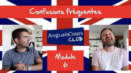 Module 6 – Confusions fréquentes