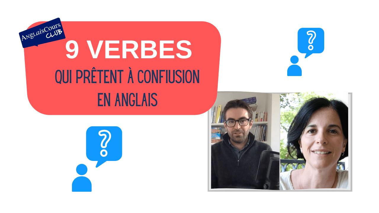 Confusing verbs… 9 verbes qui prêtent à confusion en anglais – 22 mars 2021