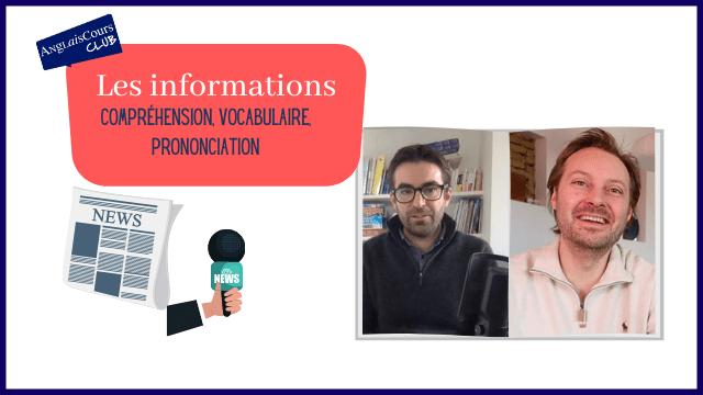 Les INFORMATIONS en ANGLAIS avec Ben – Écoute, vocabulaire et prononciation – 8 mars 2021