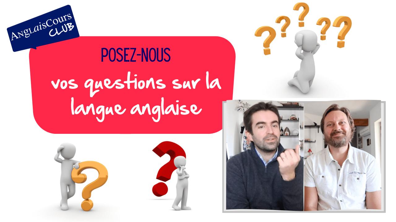 Posez-nous vos questions sur la langue anglaise – 27 mai 2021