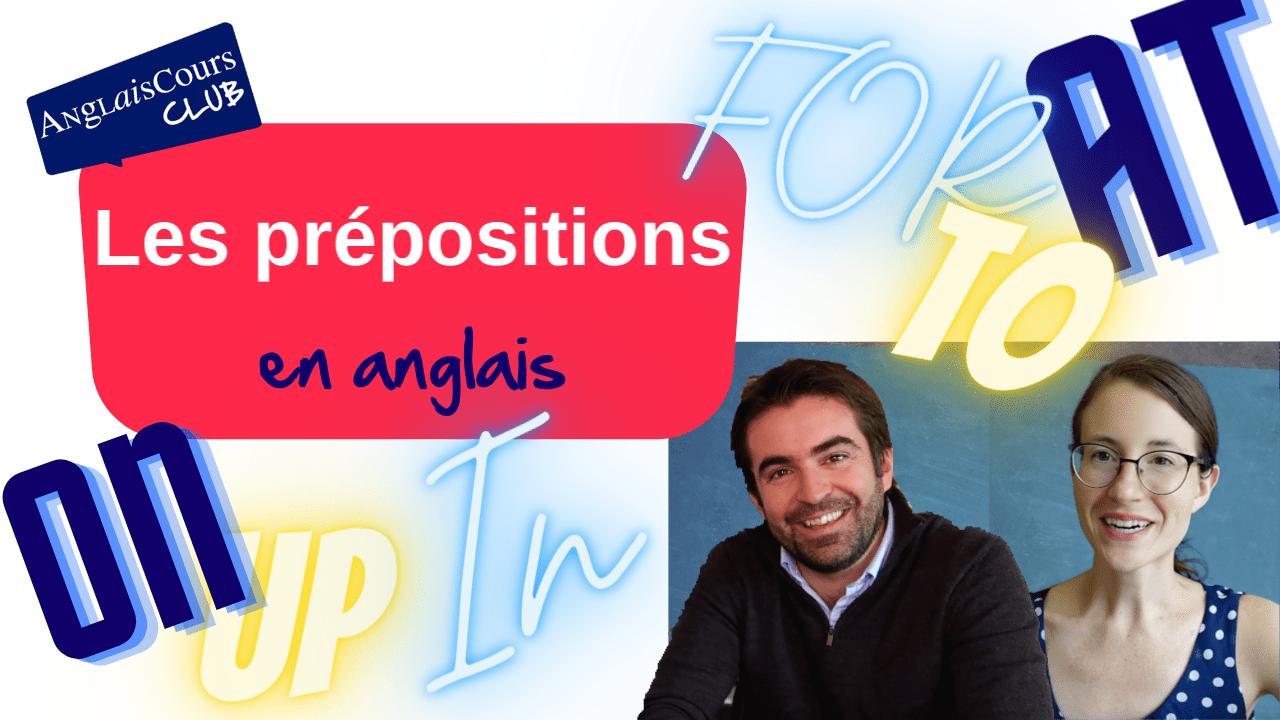 Les prépositions en anglais – 21 septembre 2021